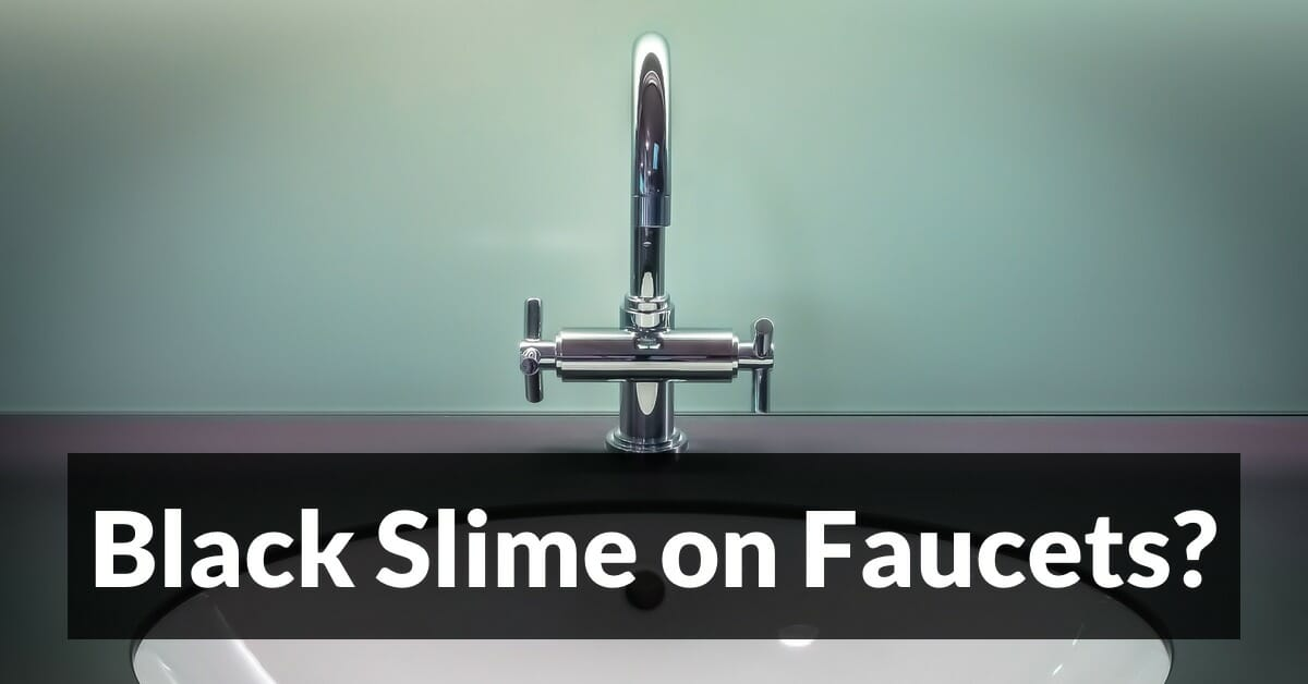 https://michaelkummer.com/health/black-slime-on-faucets-learn-what-it-is-and-how-to-get-rid-of-it/