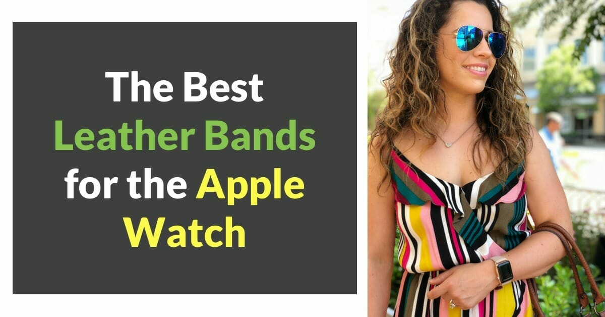 The Best Leather Bands for the Apple Watch