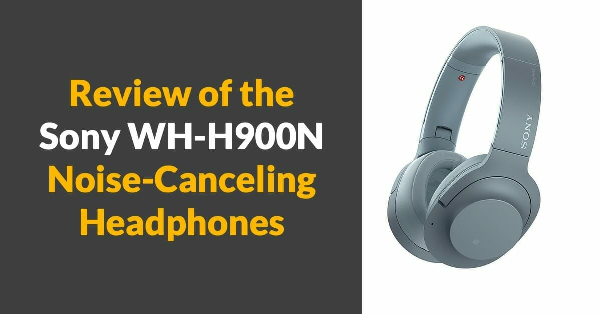 Sony WH-H900N Review and Comparison to the Sony WH-1000XM2