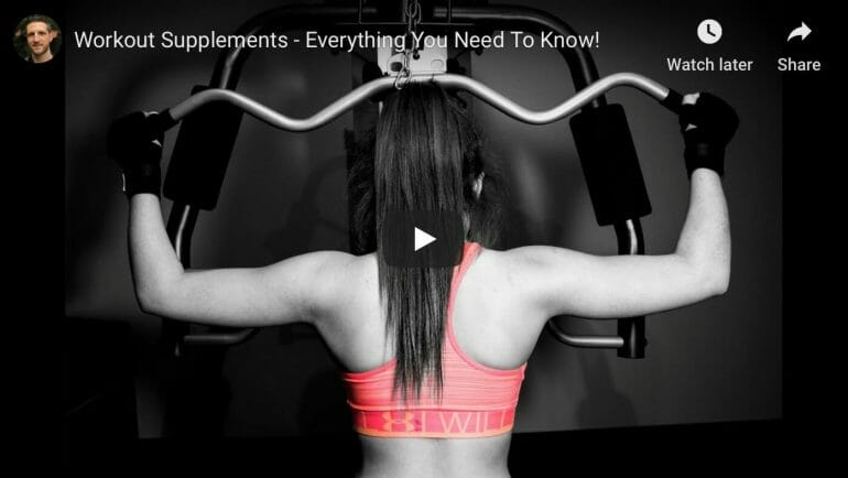 Workout Supplements - Everything You Need to Know!