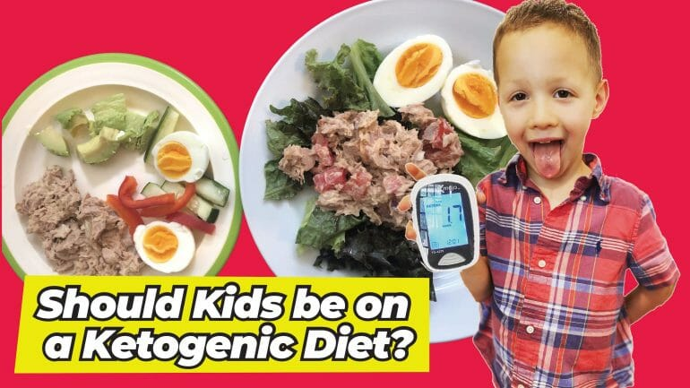 Should Kids be on a Ketogenic Diet?